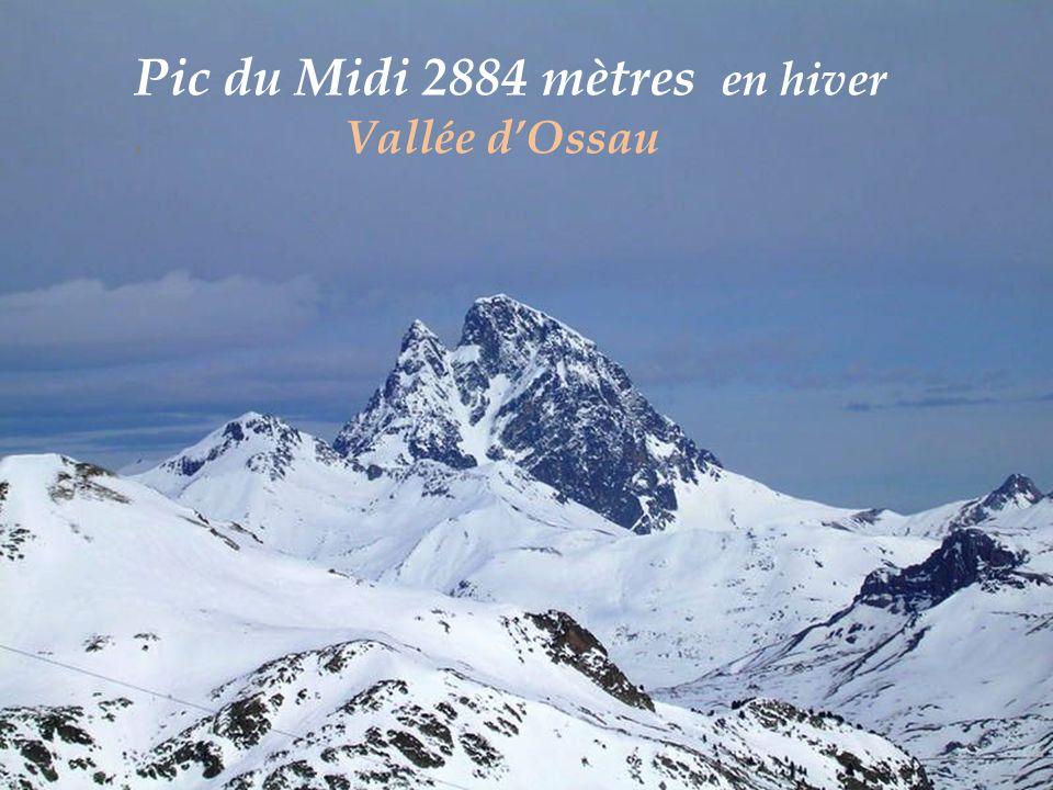 Pic du Midi 2884 mètres. Vallée dOssau
