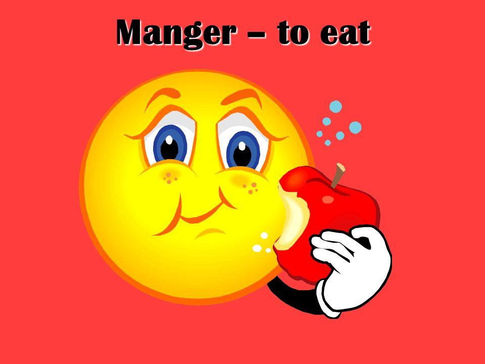 Manger – to eat