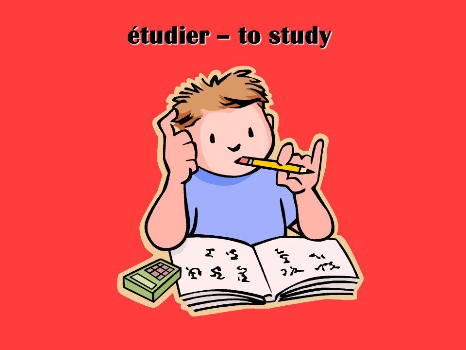 étudier – to study