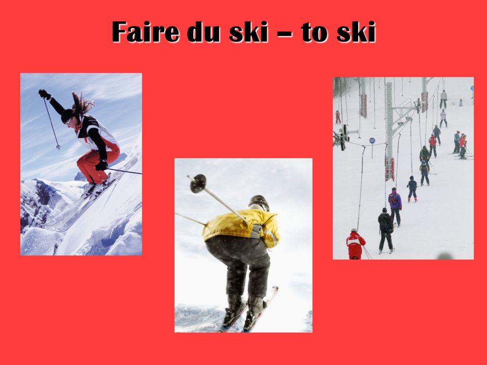 Faire du ski – to ski