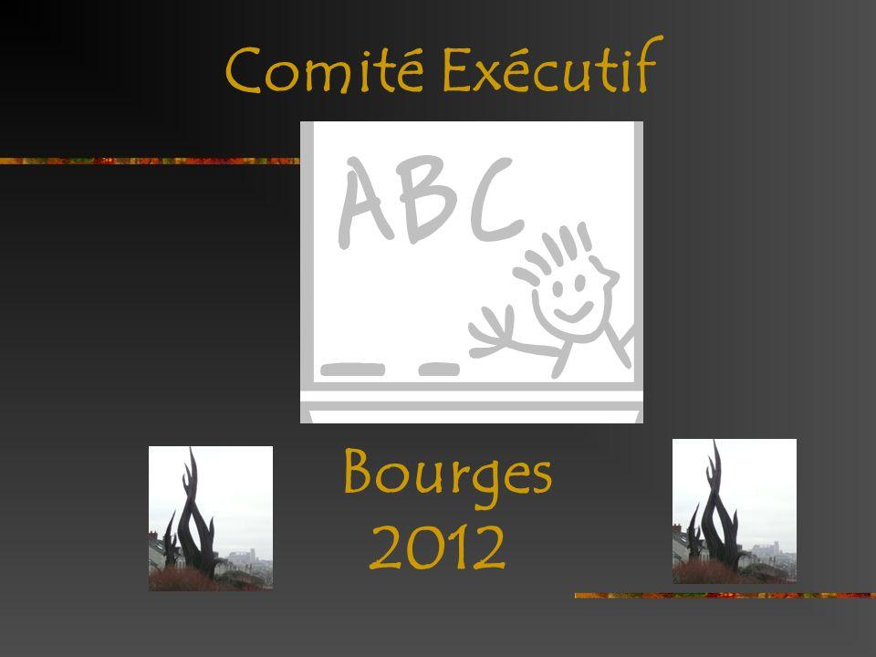 Comité Exécutif Bourges 2012