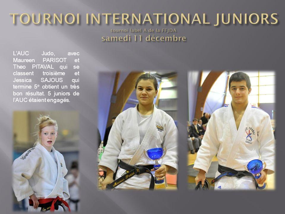 LAUC Judo, avec Maureen PARISOT et Theo PITAVAL qui se classent troisième et Jessica SAJOUS qui termine 5 e obtient un très bon résultat. 5 juniors de