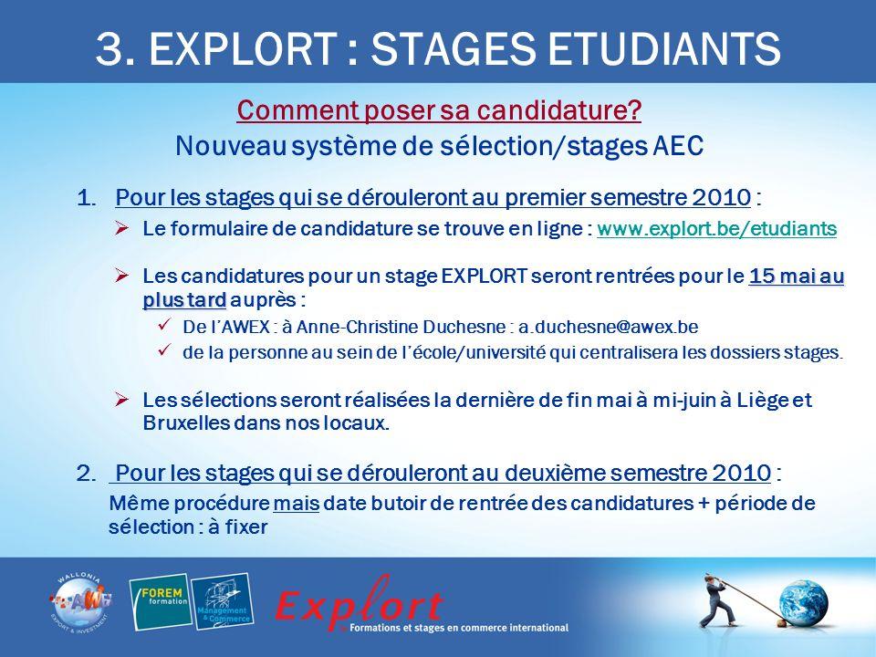 3. EXPLORT : STAGES ETUDIANTS Comment poser sa candidature.
