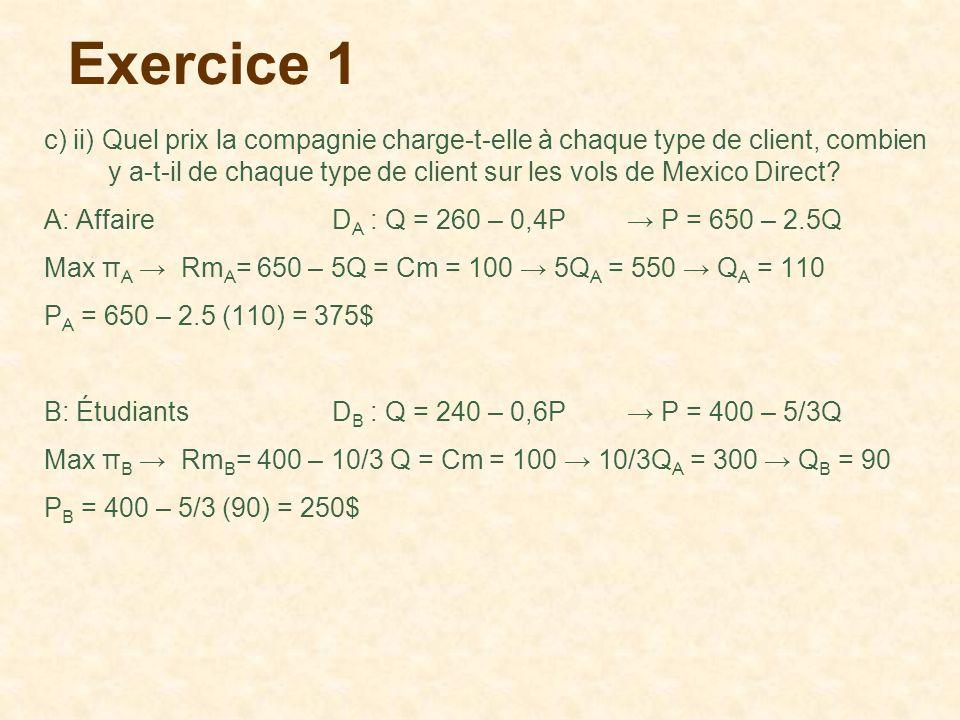 Exercice 1 c) ii) Quel prix la compagnie charge-t-elle à chaque type de client, combien y a-t-il de chaque type de client sur les vols de Mexico Direc