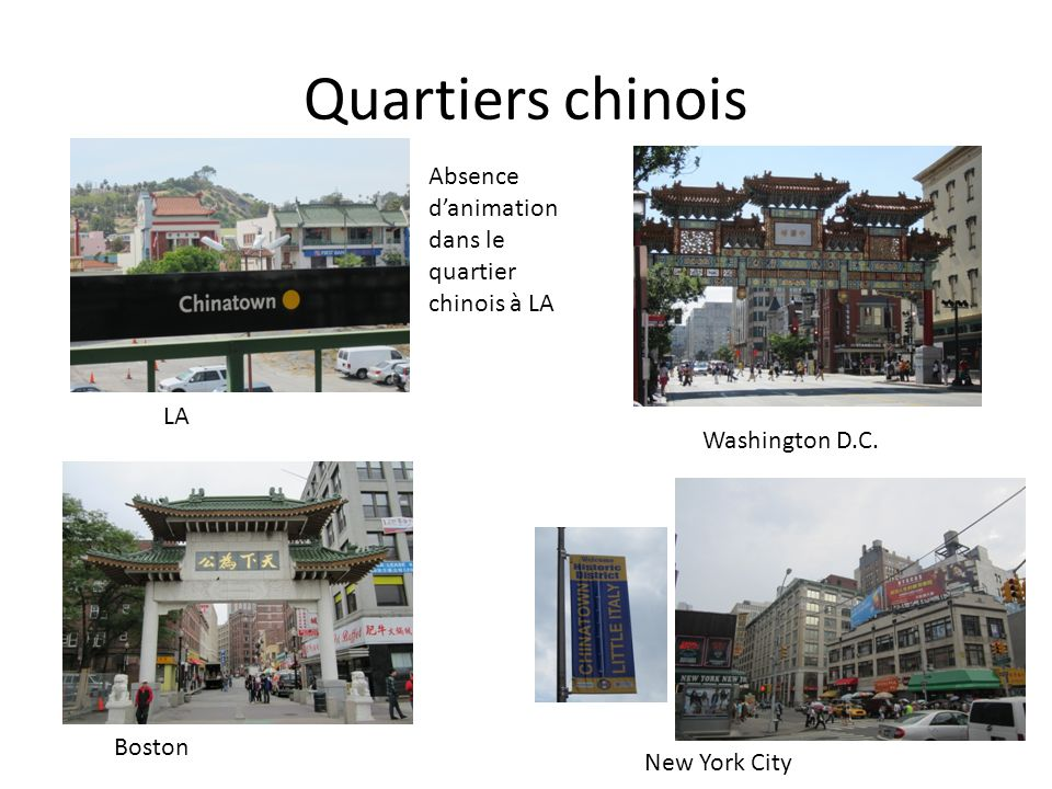 Quartiers chinois LA Washington D.C. Boston New York City Absence danimation dans le quartier chinois à LA