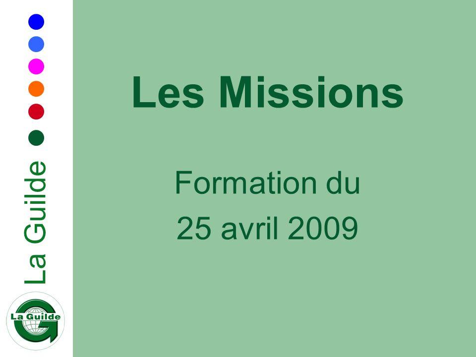 La Guilde Les Missions Formation du 25 avril 2009