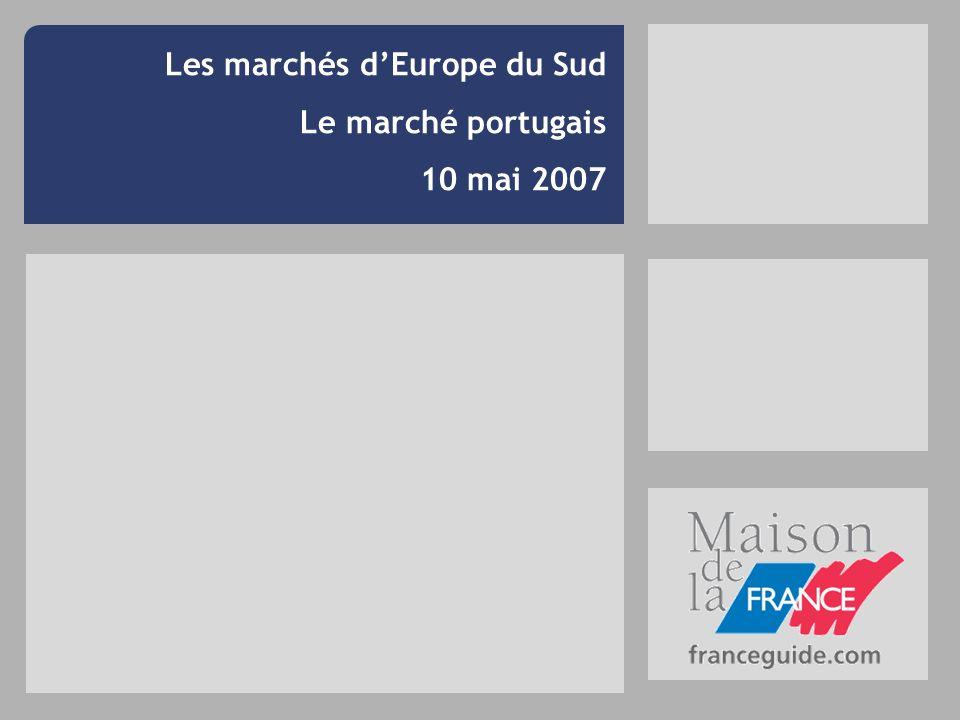 Les marchés dEurope du Sud Le marché portugais 10 mai 2007