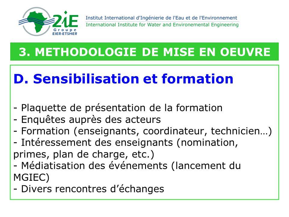 D. Sensibilisation et formation - Plaquette de présentation de la formation - Enquêtes auprès des acteurs - Formation (enseignants, coordinateur, tech
