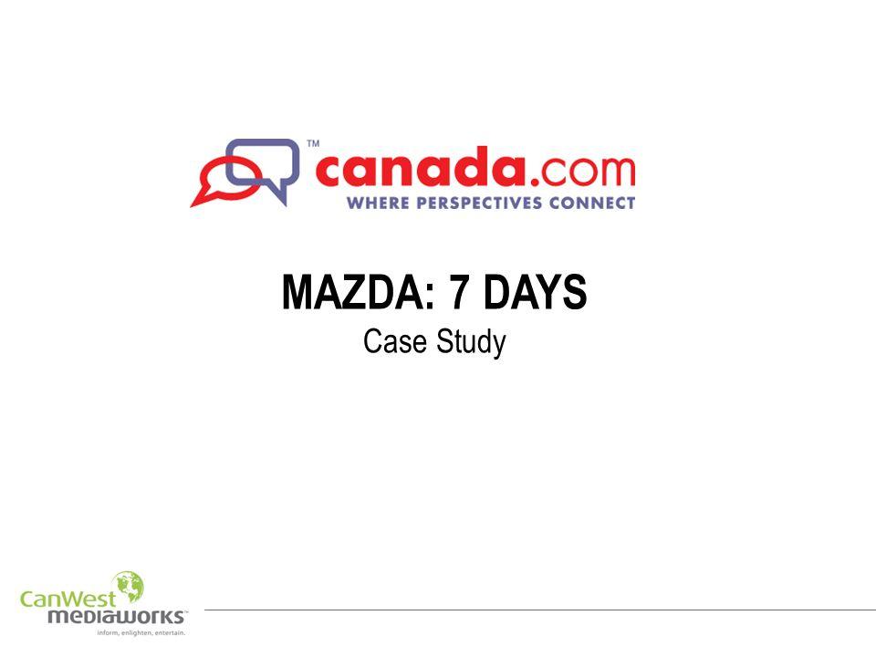 MAZDA: 7 DAYS Case Study