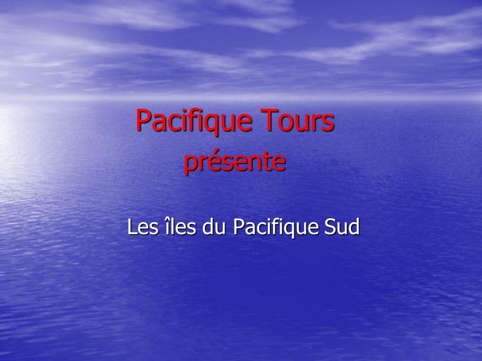 Pacifique Tours présente Les îles du Pacifique Sud