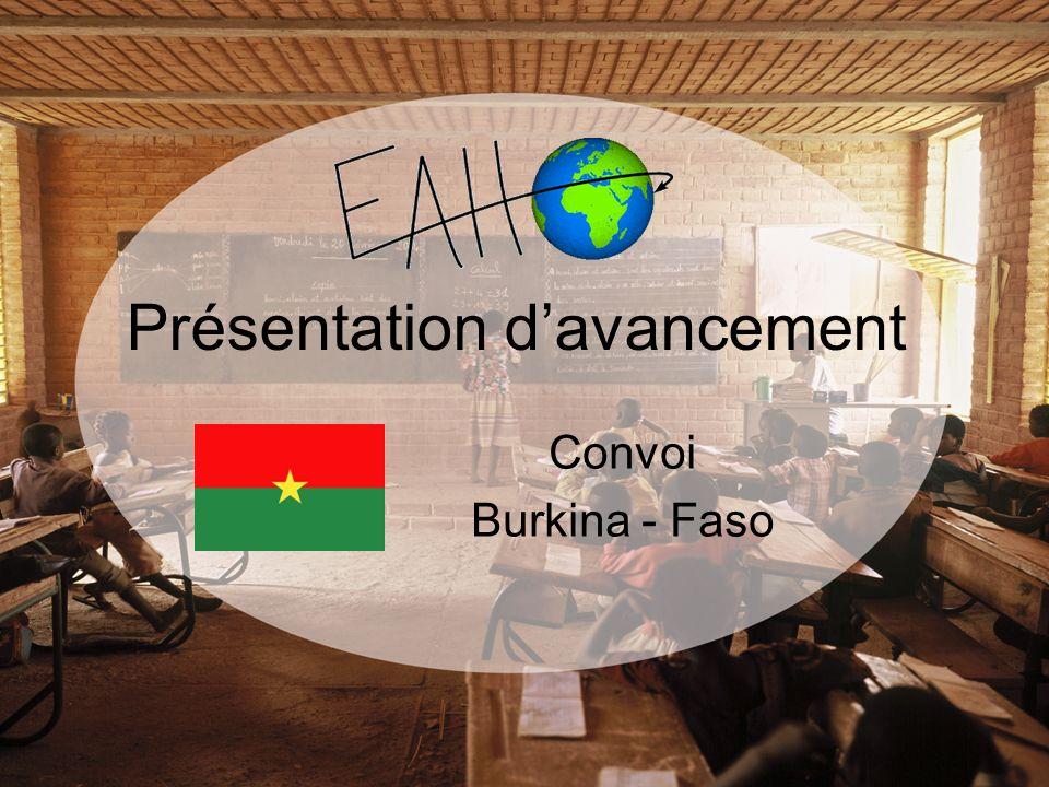 Présentation davancement Convoi Burkina - Faso