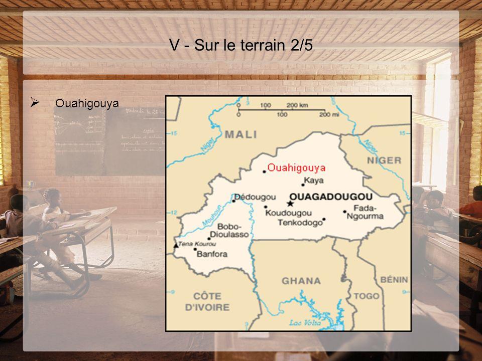 V - Sur le terrain 2/5 Ouahigouya