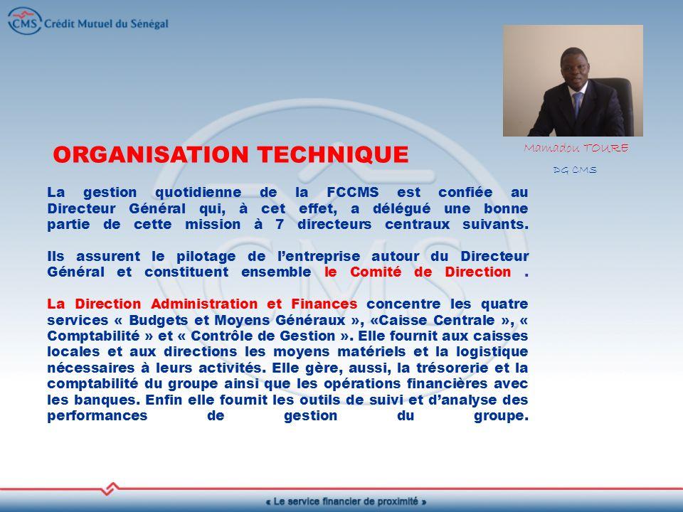 La gestion quotidienne de la FCCMS est confiée au Directeur Général qui, à cet effet, a délégué une bonne partie de cette mission à 7 directeurs centraux suivants.