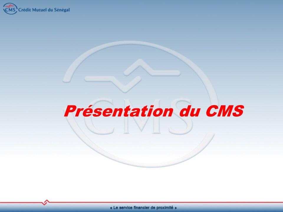 Historique A lorigine Caisse Populaire dEpargne et de Crédit (CPEC), le CMS a démarré en 1988 à Thiaré, dans la région de Kaolack, sur initiative du Gouvernement sénégalais, du Ministère Français de la Coopération et du Centre International du Crédit Mutuel (CICM).