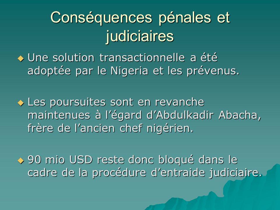 Conséquences pénales et judiciaires Une solution transactionnelle a été adoptée par le Nigeria et les prévenus. Une solution transactionnelle a été ad
