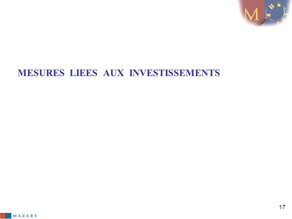 17 MESURES LIEES AUX INVESTISSEMENTS