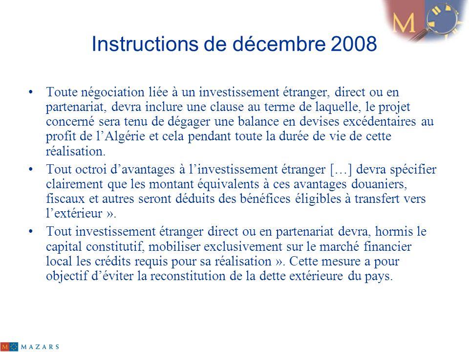 Instructions de décembre 2008 Toute négociation liée à un investissement étranger, direct ou en partenariat, devra inclure une clause au terme de laqu