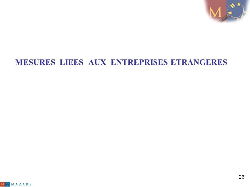 26 MESURES LIEES AUX ENTREPRISES ETRANGERES