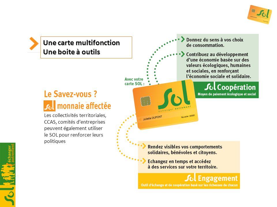 Les collectivités territoriales, CCAS, comités dentreprises peuvent également utiliser le SOL pour renforcer leurs politiques Une carte multifonction