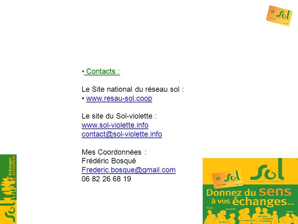 Contacts : Contacts : Le Site national du réseau sol : www.resau-sol.coop Le site du Sol-violette : www.sol-violette.info contact@sol-violette.info Me