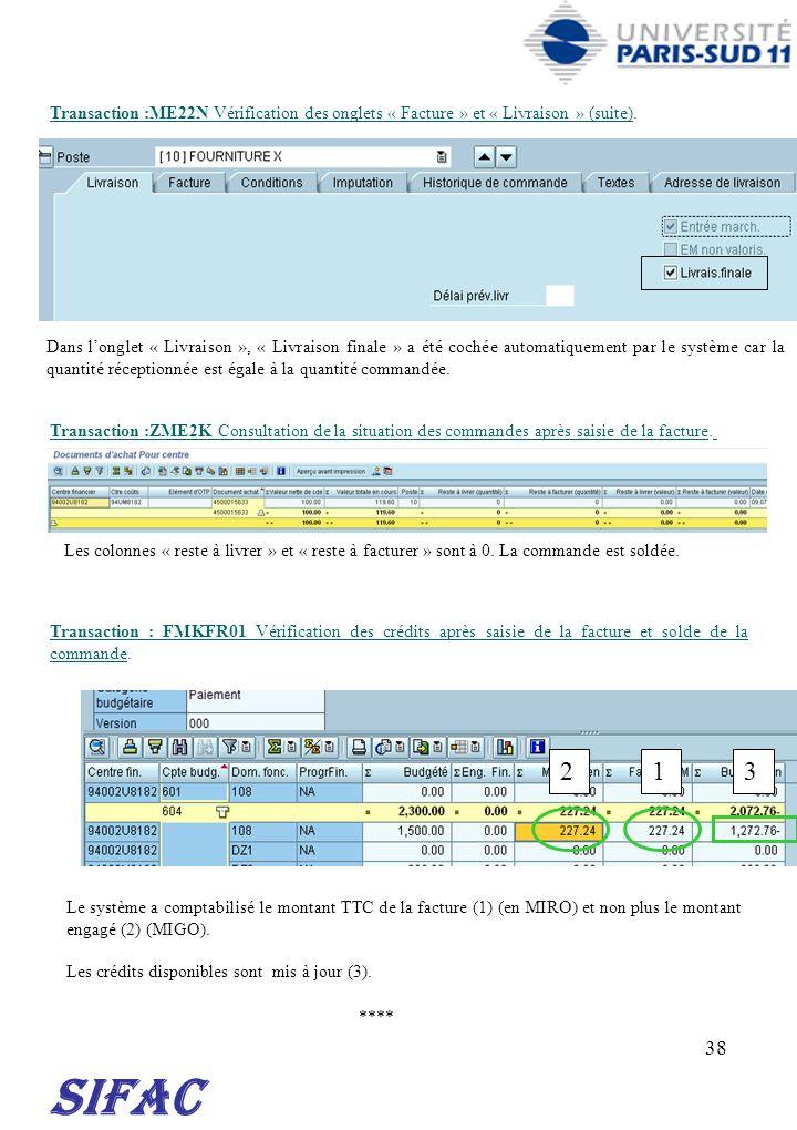 38 Dans longlet « Livraison », « Livraison finale » a été cochée automatiquement par le système car la quantité réceptionnée est égale à la quantité c
