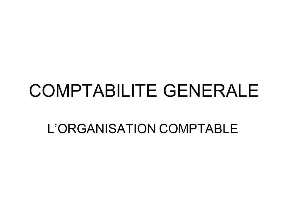 COMPTABILITE GENERALE LORGANISATION COMPTABLE