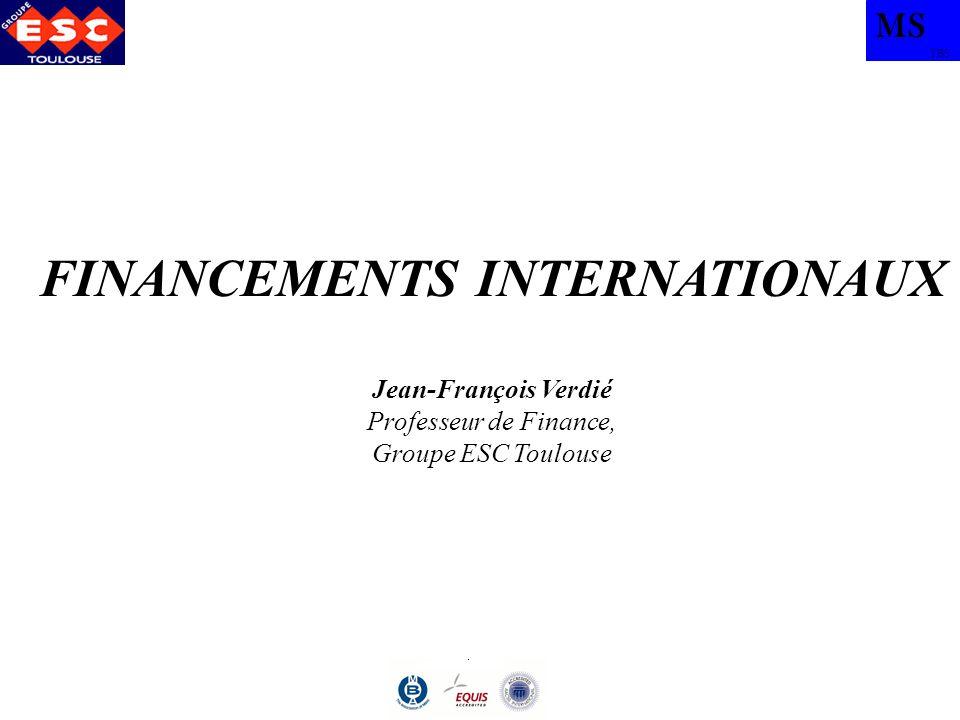 MS TBS FINANCEMENTS INTERNATIONAUX 10) EUROCREDITS –AUTRES APPELLATIONS : EURO CREDITS SYNDIQUES, PRETS CONSORTIAUX.