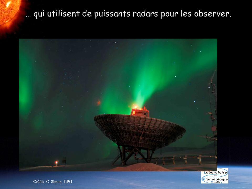 … qui utilisent de puissants radars pour les observer. Crédit: C. Simon, LPG