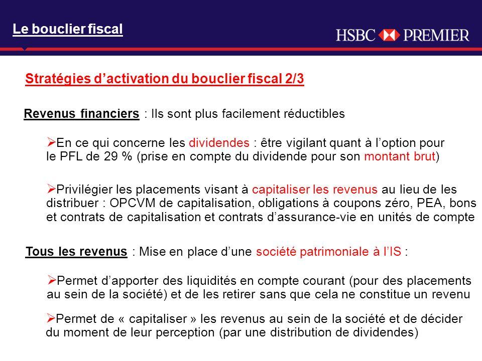 Click to edit Master title style Le bouclier fiscal Revenus financiers : Ils sont plus facilement réductibles En ce qui concerne les dividendes : être
