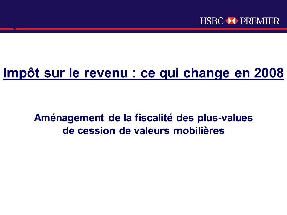 Click to edit Master title style Aménagement de la fiscalité des plus-values de cession de valeurs mobilières Impôt sur le revenu : ce qui change en 2008