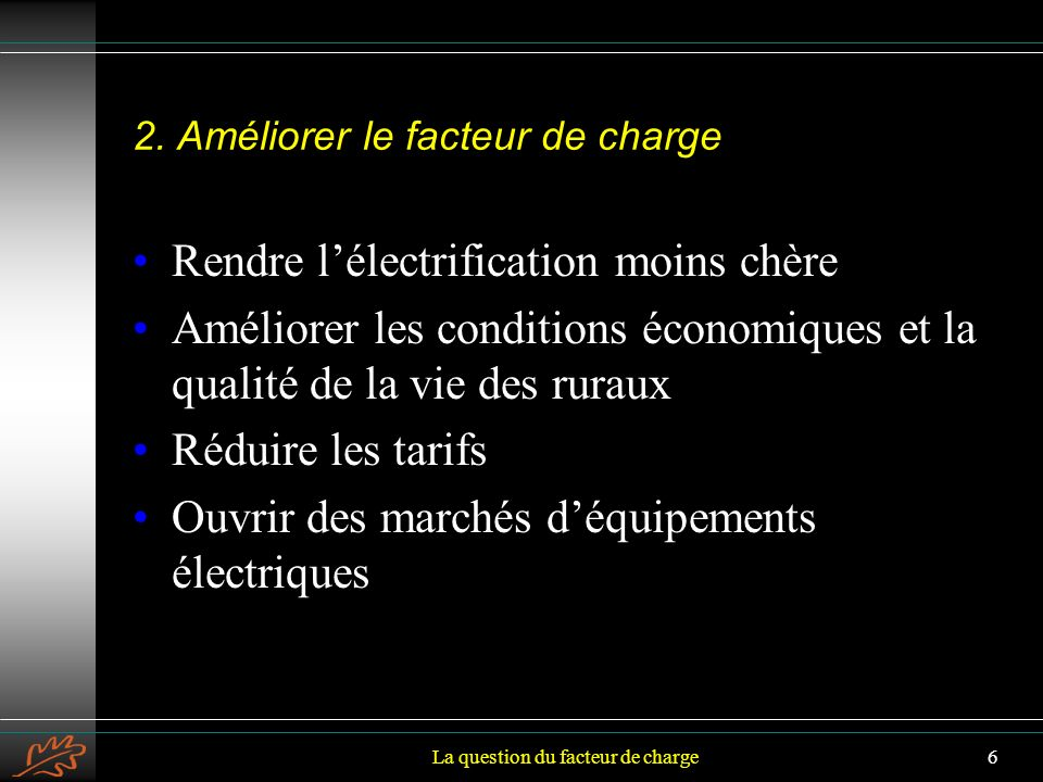 La question du facteur de charge6 2.