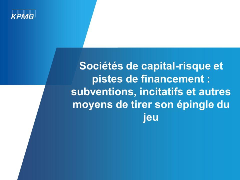 Sociétés de capital-risque et pistes de financement : subventions, incitatifs et autres moyens de tirer son épingle du jeu