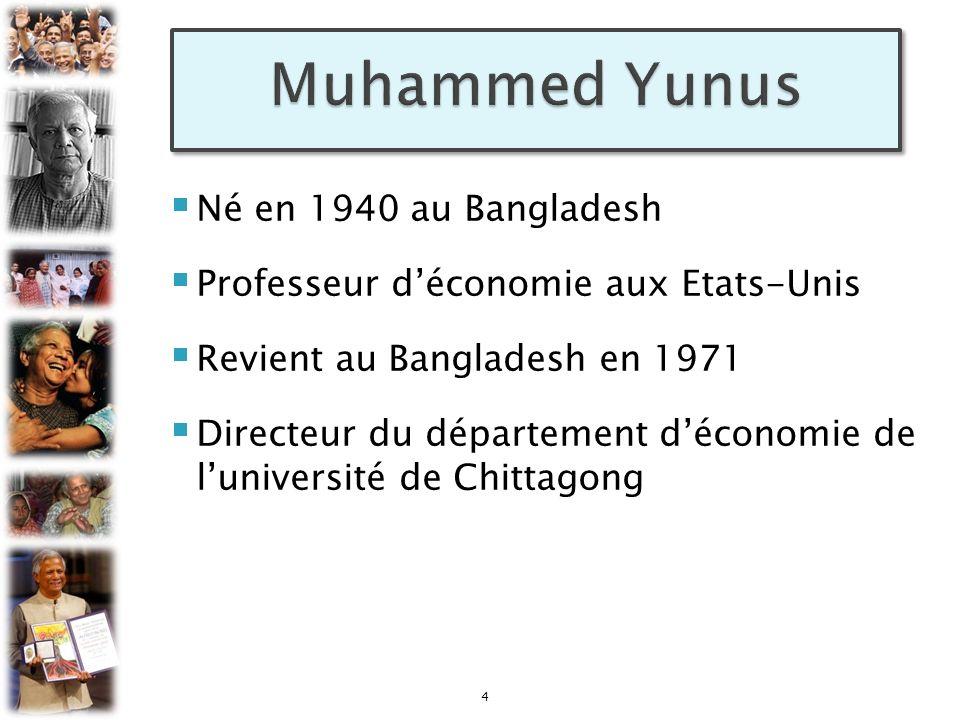 4 Né en 1940 au Bangladesh Professeur déconomie aux Etats-Unis Revient au Bangladesh en 1971 Directeur du département déconomie de luniversité de Chit