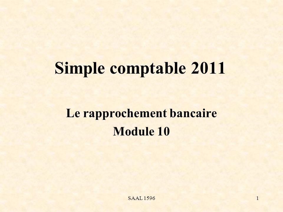 Simple comptable 2011 Le rapprochement bancaire Module 10 1SAAL 1596