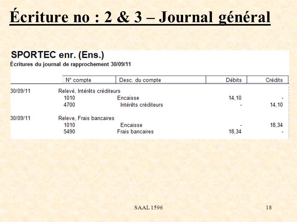 Écriture no : 2 & 3 – Journal général 18SAAL 1596