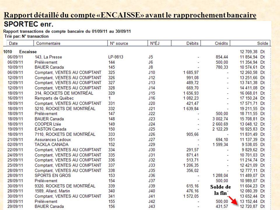 Rapport détaillé du compte «ENCAISSE» avant le rapprochement bancaire 5SAAL 1596