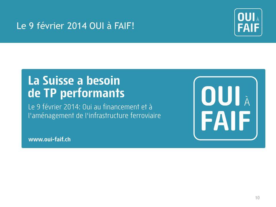 Le 9 février 2014 OUI à FAIF! 10