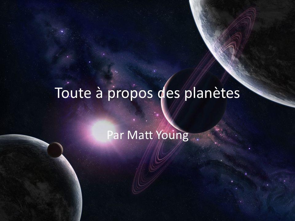 Toute à propos des planètes Par Matt Young