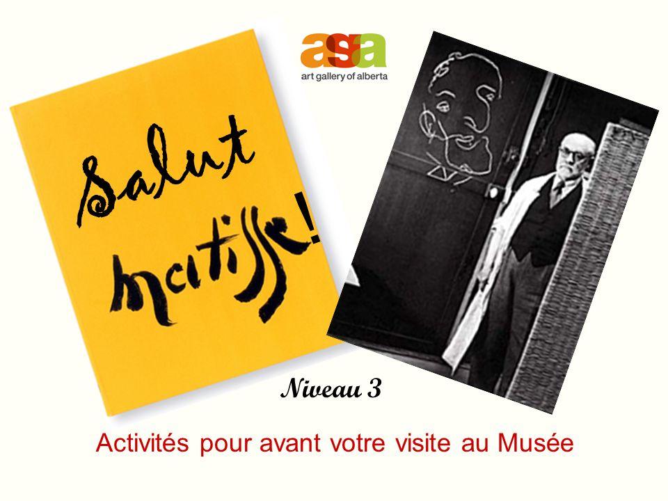 Activités pour avant votre visite au Musée ! Salut Niveau 3