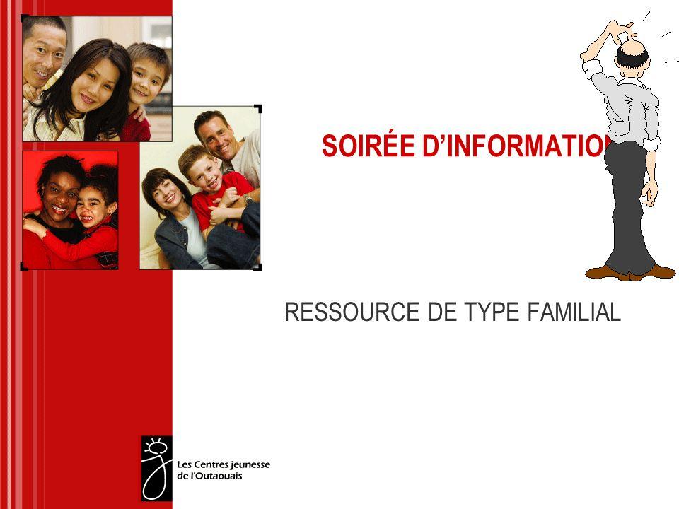 SOIRÉE DINFORMATION RESSOURCE DE TYPE FAMILIAL