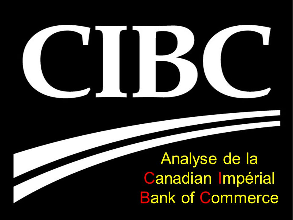 Analyse de la Canadian Impérial Bank of Commerce