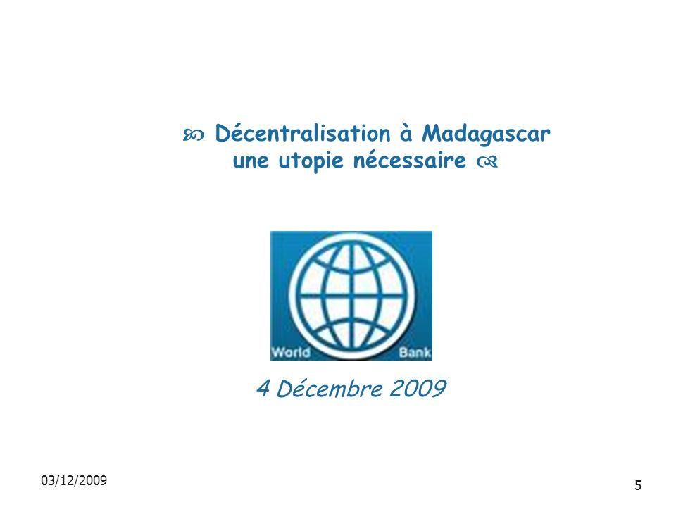 Décentralisation à Madagascar une utopie nécessaire 4 Décembre 2009 03/12/2009 5