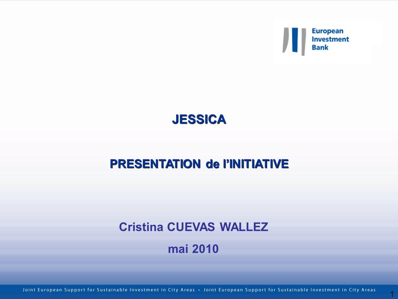 1 JESSICA PRESENTATION de lINITIATIVE Cristina CUEVAS WALLEZ mai 2010
