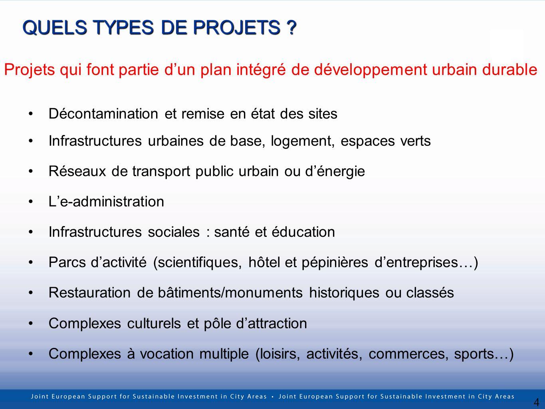 4 QUELS TYPES DE PROJETS ? Décontamination et remise en état des sites Infrastructures urbaines de base, logement, espaces verts Réseaux de transport