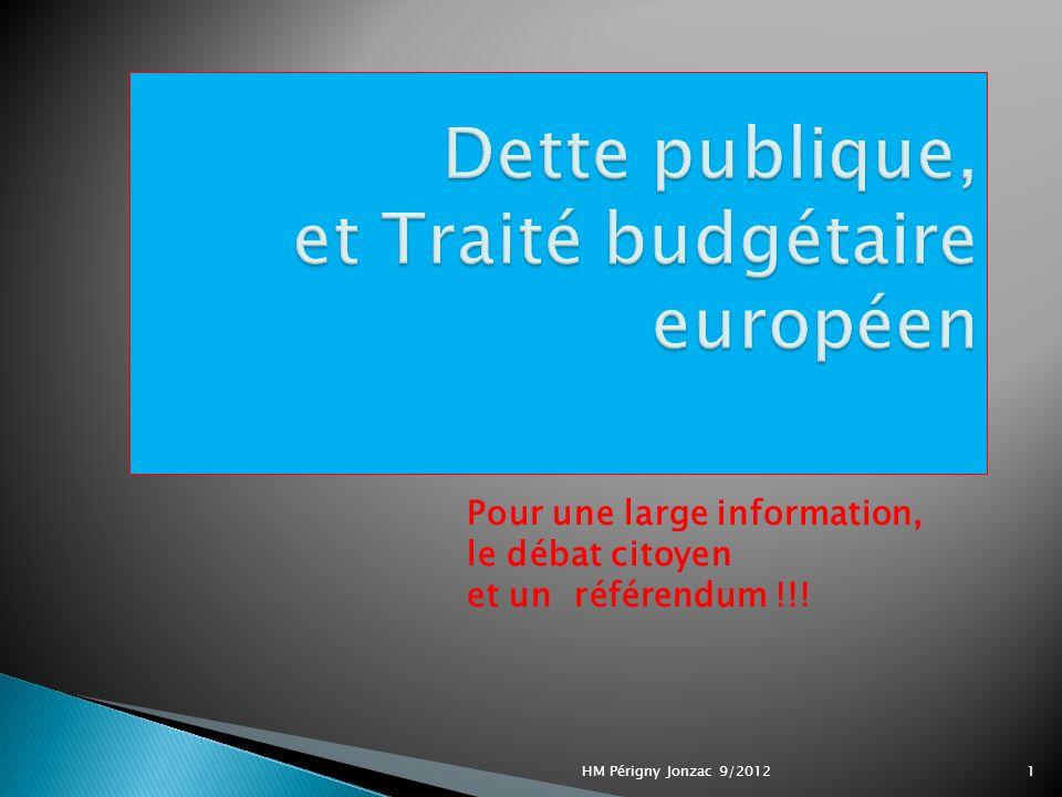Pour une large information, le débat citoyen et un référendum !!! 1HM Périgny Jonzac 9/2012