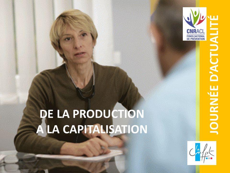 JOURNÉE DACTUALITÉ DE LA PRODUCTION A LA CAPITALISATION
