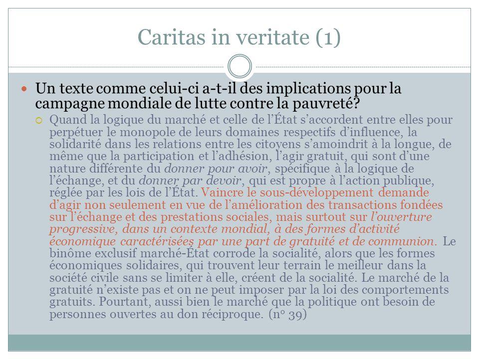 Caritas in veritate (1) Un texte comme celui-ci a-t-il des implications pour la campagne mondiale de lutte contre la pauvreté.