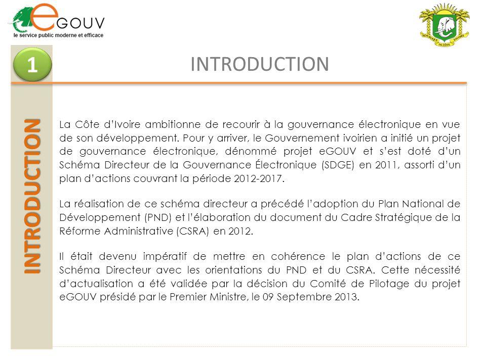 INTRODUCTION 1 1 INTRODUCTION La Côte dIvoire ambitionne de recourir à la gouvernance électronique en vue de son développement. Pour y arriver, le Gou
