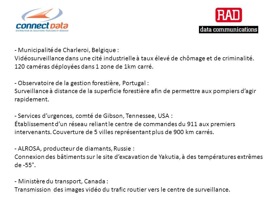 - Municipalité de Charleroi, Belgique : Vidéosurveillance dans une cité industrielle à taux élevé de chômage et de criminalité.
