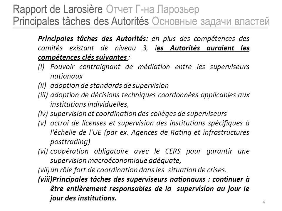 4 Principales tâches des Autorités: en plus des compétences des comités existant de niveau 3, les Autorités auraient les compétences clés suivantes :